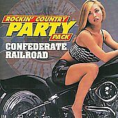 Rockin-Country-Party-Pack-by-Confederate-Railroad-CD-Apr-2008-Flashback