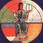 Hildegard von Bingen: Voice of the Blood (CD, Dec-1995, DHM Deutsche Harmonia Mundi)