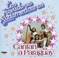Cantan A Paraguay von Los Trovadores Sudamericanos (1994)