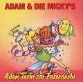 Adam Lacht Zur Fassenacht von Adam und die Mickys (2000)