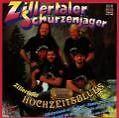 Zillertaler Hochzeitsblues von Zillertaler Schürzenjäger (1994)