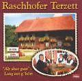 Alt Aber Guat-Lang Net G'hört von Raschhofer Terzett (2000)