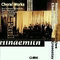 Choral Works for mixed chorus a capella von Netherlands Chamber Choir (2002)