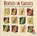 The Beatles In Classic von Die 12 Cellisten Der Berliner Philharmoniker (1997)