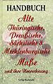 Handbuch Alte Thüringische, Preußische, Sächsische und Mecklenburgische Maße und ihre Umrechnung von Harald Rockstuhl, Werner Rockstuhl
