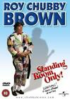 Roy Chubby Brown - Standing Room Only (DVD, 2002)