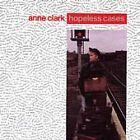 Anne Clark - Hopeless Cases (1987)