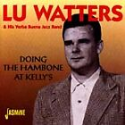 Lu Watters - Doing the Hambone at Kelly's (Live Recording, 2000)