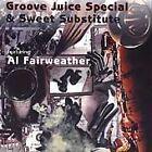 Groove Juice Special & Sweet Substitute - (1997)