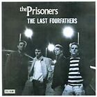The Prisoners - Last Fourfathers [Remastered] The (2003)