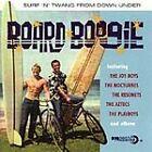 Various Artists - Board Boogie (Surf 'N' Twang From Down Under, 2002)