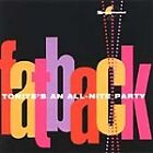 The Fatback Band - Tonite's an All-Nite Party (2002)