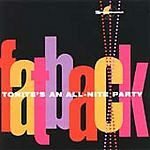 Fatback - Tonite's An All-Nite Party (CDSEWM 137)