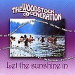 Woodstock Generation Let The Sunshine In The CD - Scarborough, United Kingdom - Woodstock Generation Let The Sunshine In The CD - Scarborough, United Kingdom