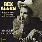 Rex Allen - Riding All Day/The Life of a Cowboy (2000)