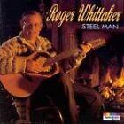 Roger Whittaker - Steel Man (CD 1993)