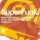 Various Artists - SuperFunk, Vol. 4 (Rare and Classic Street Funk from the Vaults 1966-1973, 2004)