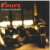Ten Pieces to Save the World, KROKE, Very Good
