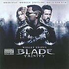 Soundtrack - Blade Trinity [Clean] (Parental Advisory/Original , 2004)