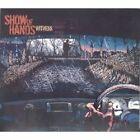 Show of Hands - Witness (2006)