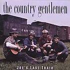The Country Gentlemen - Joe's Last Train (2005)