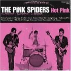 The Pink Spiders - Hot Pink (2009)