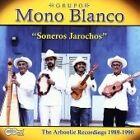 Grupo Mono Blanco - Soneros Jarochos (2007)