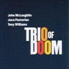 Trio of Doom - Live (Live Recording, 2007)
