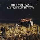 The Forecast - Late Night Conversations (2005)