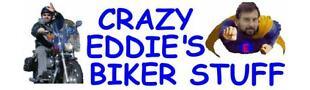 Crazy Eddie's Biker Stuff