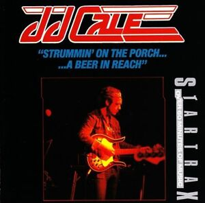 JJ CALE - STRUMMIN' ON THE PORCH A BEER IN REACH : BEST OF CD ~ BLUES J.J. *NEW*