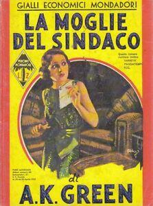 LA-MOGLIE-DEL-SINDACO-di-A-K-Green-ristampa-anastatica-gialli-Mondadori-1988