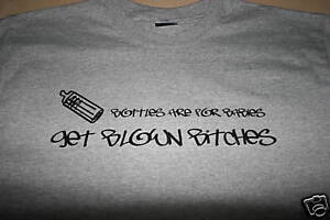 BOTTLES-ARE-FOR-BABIES-GET-BLOWN-SUPERCHARGED-T-SHIRT