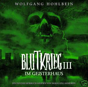 Audiolibro-CD-Guerra-di-sangue-3-Im-Casa-dei-fantasmi-von-Wolfgang-Hohlbein