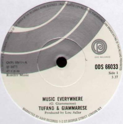 "TUFANO & GIAMMARESE ~ MUSIC EVERYWHERE / JUST A DREAM AWAY ~ 1973 UK 7"" SINGLE"