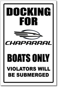 CHAPARRAL-DOCKING-ONLY-SIGN-aluminum-top-quality