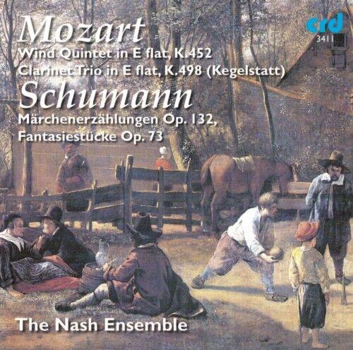 CD MOZART & SCHUMANN PIANO & WIND QUINTET K452 KEGELSTATT TRIO FANTASIESTUCKE
