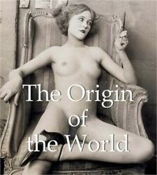 The Origin Of The World (hardback Or Cased Book)