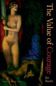 Value Of Courage, Hardcover By Bauhn, Per, Brand New, Free Shipping In The Us