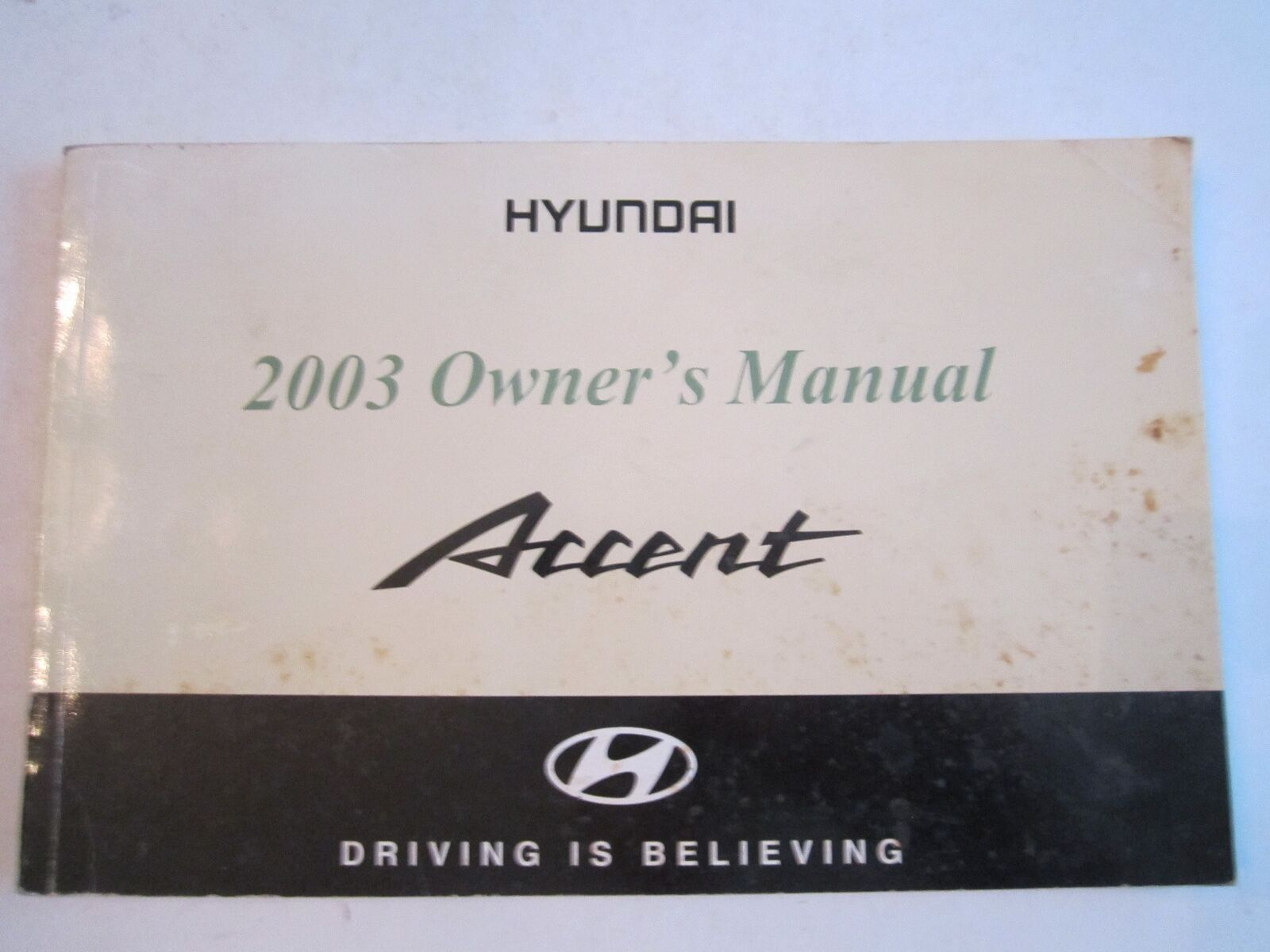 2003 Hyundai Accent Owner's Manual - Tub D 1 of 4Only 1 available ...