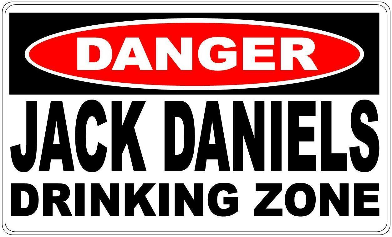 Danger Sign Jack Daniels Drinking Zone- Perfect for Bar Gift Man Cave