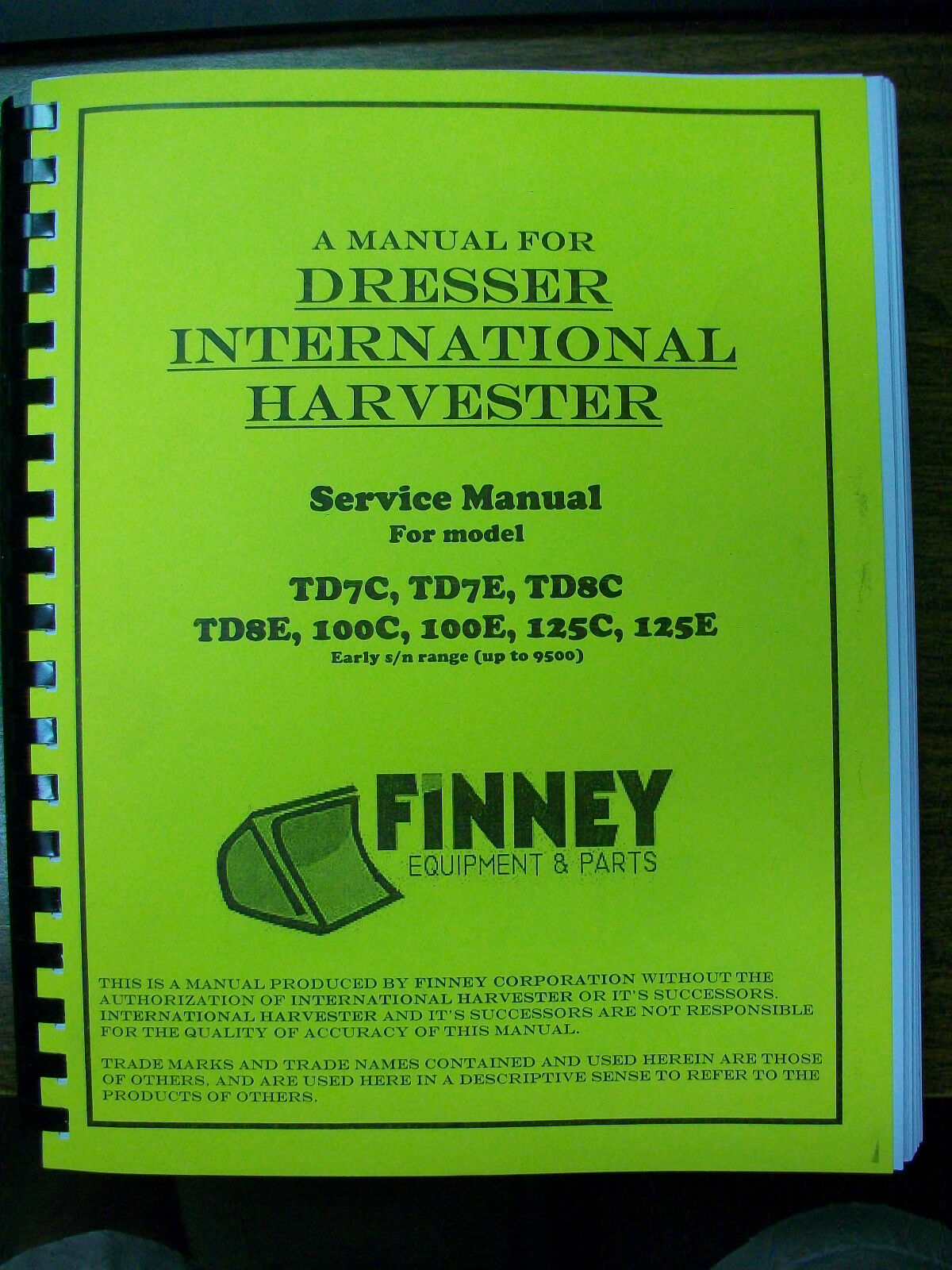 Dresser International TD7C TD7E TD8C TD8E 100C 100E 125C 125E Service Manual  IH