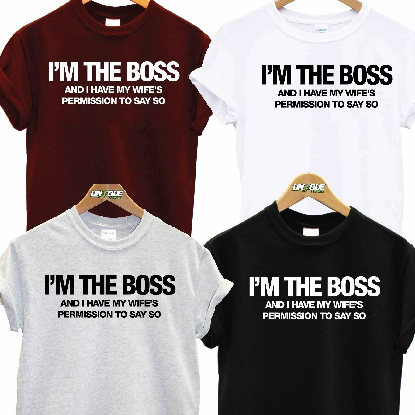 d88197770 Im The Boss T Shirt Top Tee Tshirt Wife Husband Gift Christmas Valentines  Funny 1 of 1FREE Shipping ...
