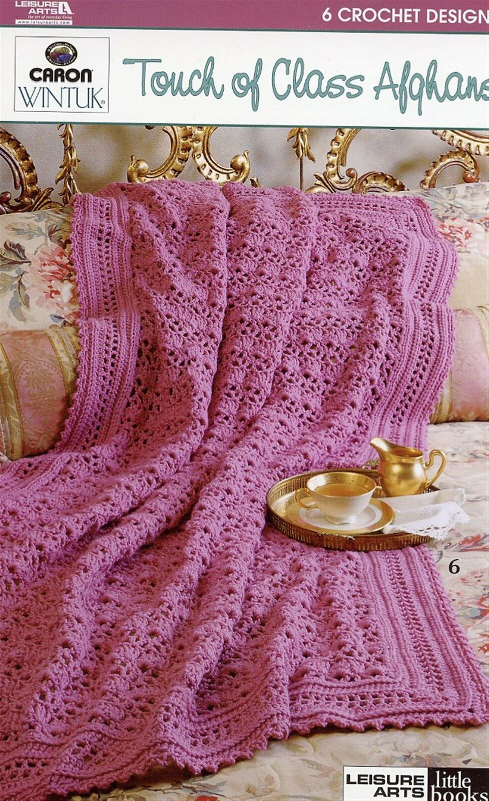 Touch Of Class Afghans 6 Designs Crochet Patterninstructions New