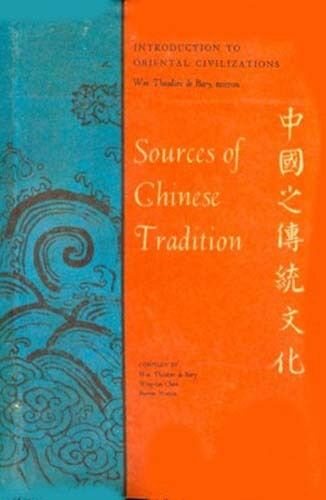 Sources of Chinese Tradition 1st Hand Accounts History Religion Society Thought