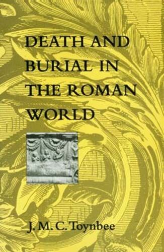 Death & Burial Roman World Etruscan Afterlife Beliefs Funerary Rites Tombs Cults