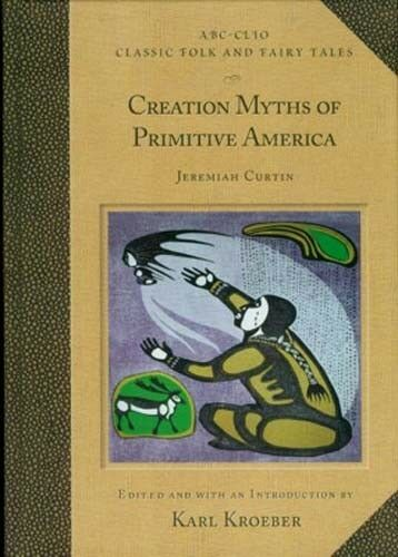 NEW Creation Myths of Primitive America Wintu Yana Finding Fire First People God