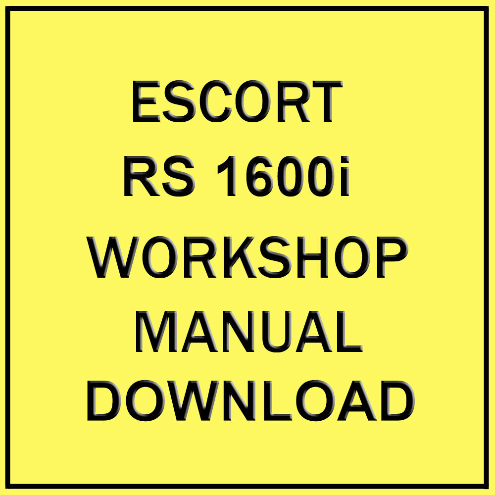 FORD ESCORT RS 1600i WORKSHOP MANUAL (DOWNLOAD) 1 of 1FREE Shipping See More