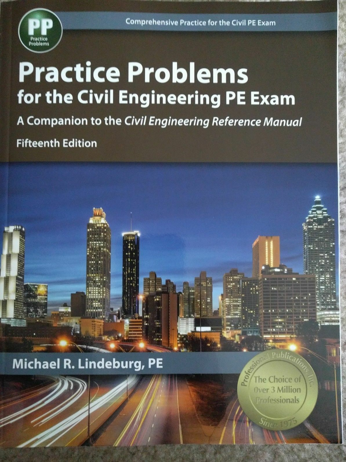 Practice Problems for the Civil Engineering PE Exam Fifteenth 15th Edition  1 of 1Only 1 available See More