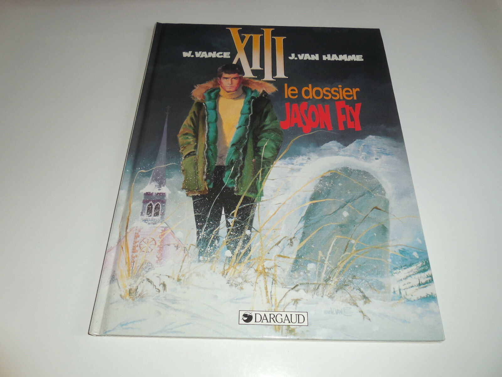 Xiii Tome 6/ Le Dossier Jason Fly/ Tbe 1 sur 1Seulement 1 disponible ...